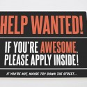 Help Wanted ASAP!