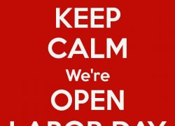 Open on Labor Day!!!